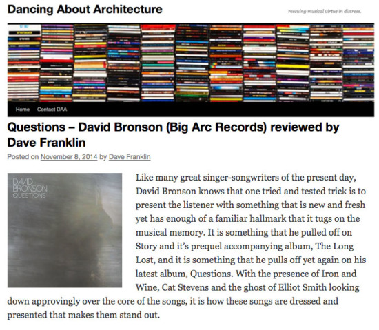 "Music website Dancing About Architecture rviews David Bronson ""Questions"""