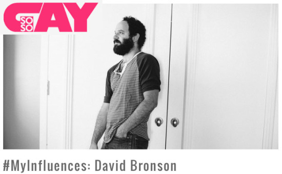 David Bronson Interviewed by So So Gay Magazine