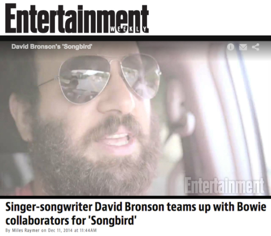 "Entertainment Weekly premieres the official video for David Bronson's ""Songbird"""
