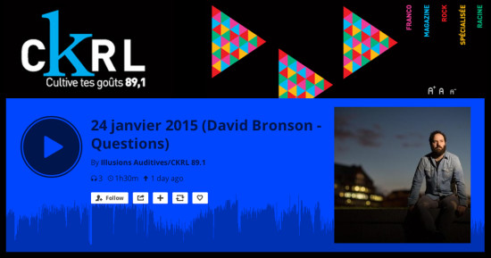 David Bronson on Quebec's CKRL 89.1 FM Illusions Auditives