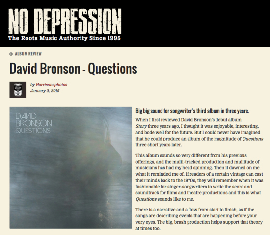 "Roots Music authority No Depression reviews David Bronson's ""Questions"""