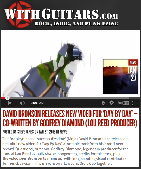 "UK indie rock site WithGuitars.com shares the new video for David Bronson's song ""Day By Day""."