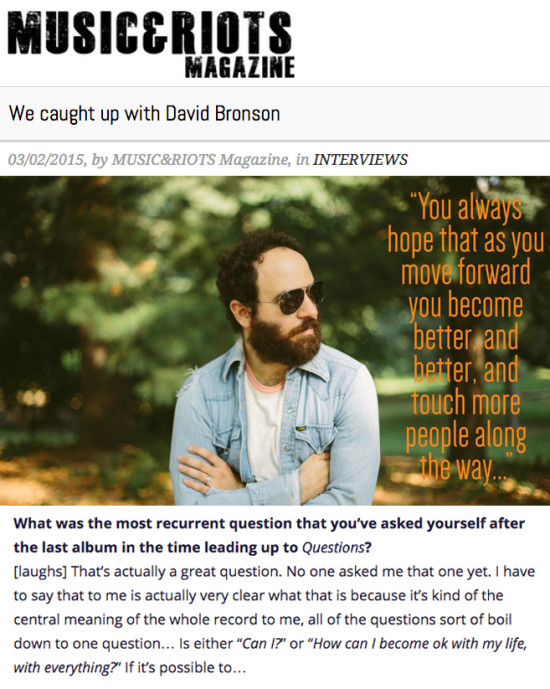 Musician David Bronson interviewed by Europe's Music & Riots Magazine.