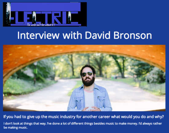 Electric Music Magazine interviews New York singer-songwriter David Bronson
